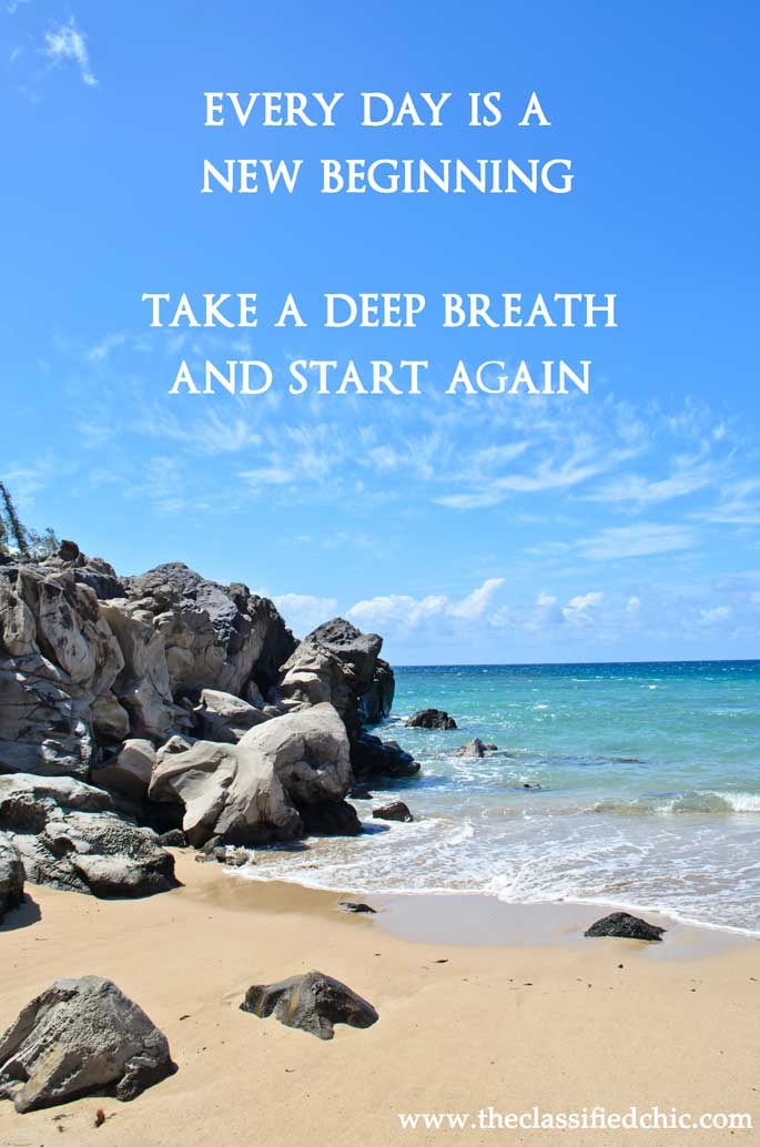 qotd a new day a new beginning take a deep breath the classified chic