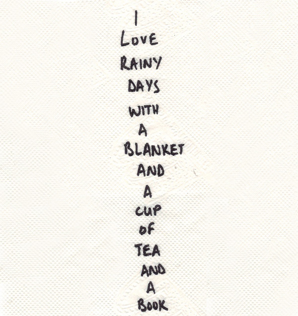 Rainy Day Quote I Love Rainy Day With A Blanket And A Cup Of Tea And A Book